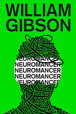 Book cover of 'Neuromancer' by William Gibson
