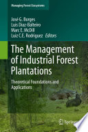 The Management of Industrial Forest Plantations Book