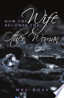 How the Wife Becomes the Other Woman Pdf/ePub eBook