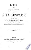 Fables et œuvres diverses de J. La Fontaine