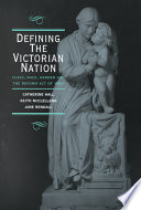 """Defining the Victorian Nation: Class, Race, Gender and the British Reform Act of 1867"" by Catherine Hall, Keith McClelland, Jane Rendall"