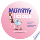The Smart Girl's Handbook to Being Mummylicious
