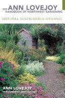 The Ann Lovejoy Handbook of Northwest Gardening