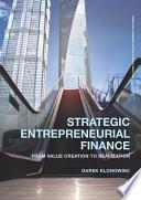Strategic Entrepreneurial Finance