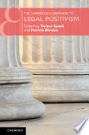 The Cambridge Companion to Legal Positivism