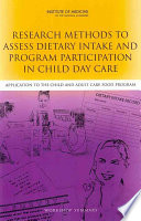 Research Methods To Assess Dietary Intake And Program Participation In Child Day Care Book PDF