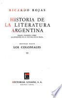 Historia de la literatura argentina: pt. Los modernos. 2 v