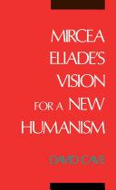 Mircea Eliade's Vision for a New Humanism Pdf/ePub eBook
