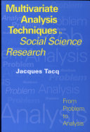 Multivariate Analysis Techniques in Social Science Research