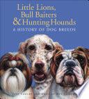 Little Lions  Bull Baiters   Hunting Hounds