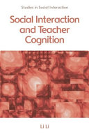 Social Interaction and Teacher Cognition