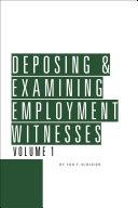 Deposing & Examining Employment Witnesses