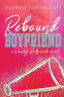 Rebound Boyfriend