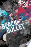 Black Bullet, Vol. 4 (manga)