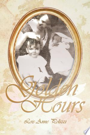 Download Golden Hours Free Books - Dlebooks.net