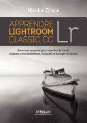 Apprendre Lightroom Classic CC [Pdf/ePub] eBook