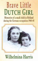 Brave Little Dutch Girl
