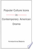Popular Culture Icons in Contemporary American Drama