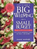 How to Have a Big Wedding on a Small Budget Pdf/ePub eBook