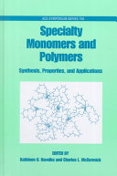 Specialty Monomers and Polymers Book