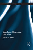 Sociology of Economic Innovation