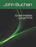 Greenmantle: Large Print Book Online