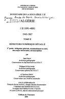Inventaire Des Archives de L'Algérie: 1945-1967. 1 H 1091-4881. Repertoire numerique detaillé (2 pts.)