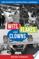 Wits  Flakes  and Clowns