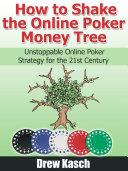 How to Shake the Online Poker Money Tree [Pdf/ePub] eBook