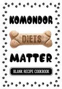Komondor Diets Matter