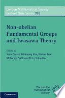 Non Abelian Fundamental Groups And Iwasawa Theory