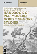 Handbook of Pre-Modern Nordic Memory Studies Pdf