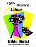 Lights  Camera  Action  Bible Skits