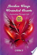Broken Wings Wounded Hearts