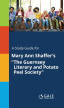 A Study Guide for Mary Ann Shaffer's