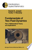 Fundamentals of Two Fluid Dynamics Book