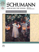 Schumann -- Album for the Young, Op. 68: Book & 2 CDs