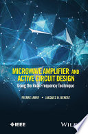 Microwave Amplifier and Active Circuit Design Using the Real Frequency Technique Book