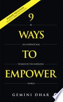 9 WAYS TO EMPOWER