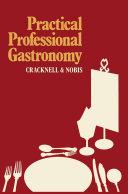 Pdf Practical Professional Gastronomy