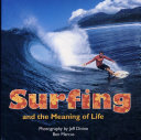 Surfing and the Meaning of Life