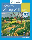Steps to Writing Well with Additional Readings, 2016 MLA Update