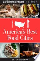 America's Best Food Cities