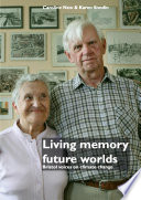 Living memory  future worlds  Bristol voices on climate change