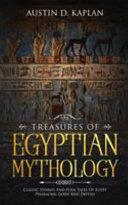 Treasures Of Egyptian Mythology