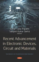 Recent Advancement in Electronic Devices  Circuit and Materials