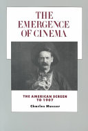 The Emergence of Cinema