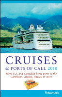 Frommer s Cruises and Ports of Call 2010