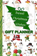 Sweet Christmas Wishes Gift Planner