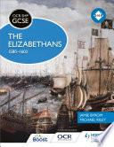 Ocr Gcse History Shp The Elizabethans 1580 1603